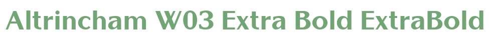 Altrincham W03 Extra Bold