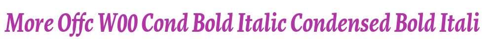More Offc W00 Cond Bold Italic