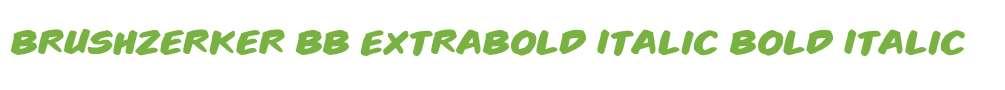Brushzerker BB ExtraBold Italic