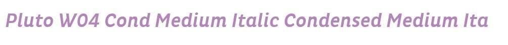 Pluto W04 Cond Medium Italic