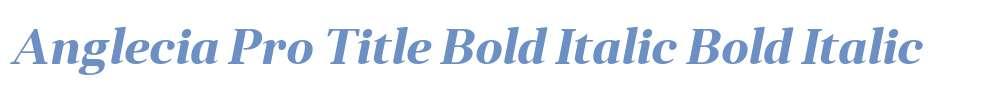 Anglecia Pro Title Bold Italic