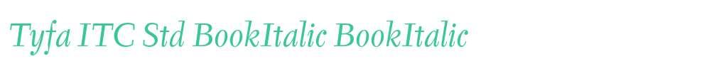 Tyfa ITC Std BookItalic