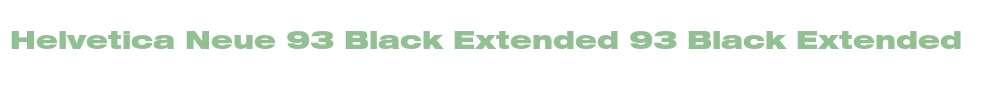 Helvetica Neue 93 Black Extended