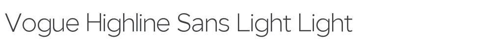 Vogue Highline Sans Light