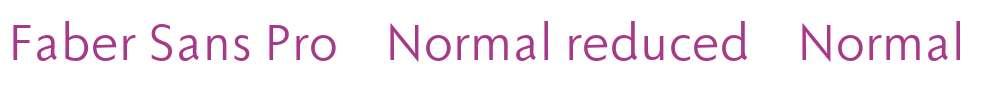 Faber Sans Pro 55 Normal reduced