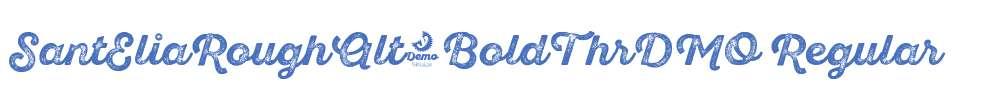 SantEliaRoughAlt-BoldThrDMO