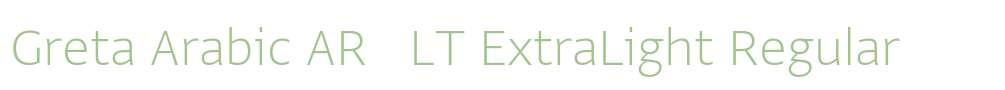 Greta Arabic AR + LT ExtraLight