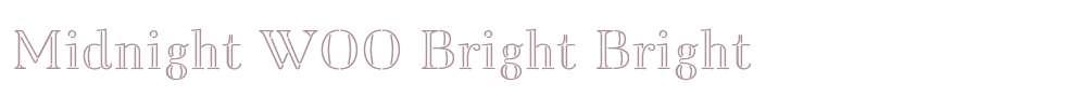 Midnight W00 Bright