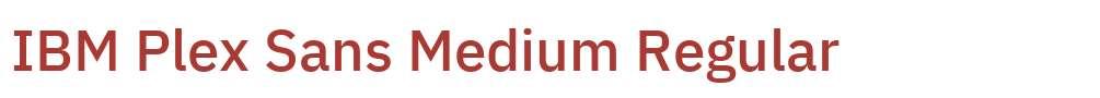 IBM Plex Sans Medium