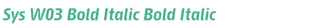 Sys W03 Bold Italic