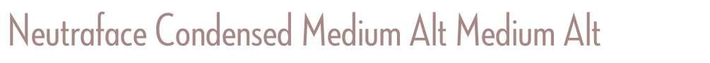 Neutraface Condensed Medium Alt
