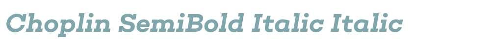Choplin SemiBold Italic