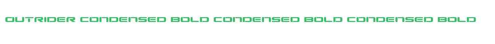Outrider Condensed Bold Condensed Bold