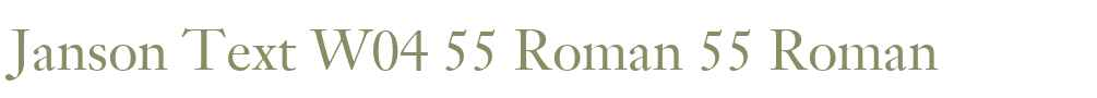 Janson Text W04 55 Roman