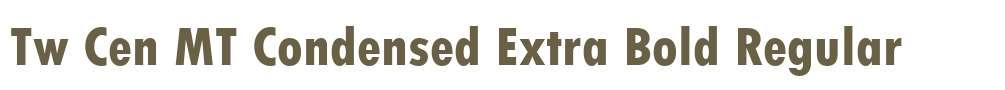 Tw Cen MT Condensed Extra Bold