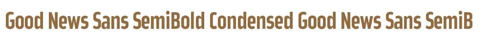 Good News Sans SemiBold Condensed