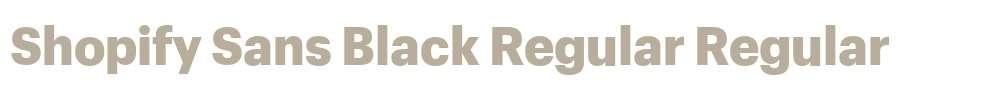 Shopify Sans Black Regular