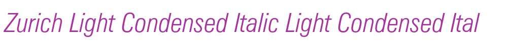 Zurich Light Condensed Italic