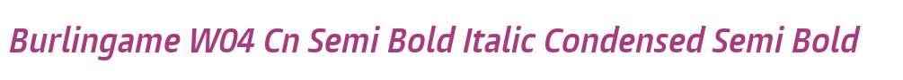 Burlingame W04 Cn Semi Bold Italic