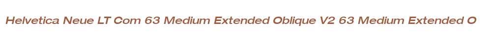 Helvetica Neue LT Com 63 Medium Extended Oblique V2