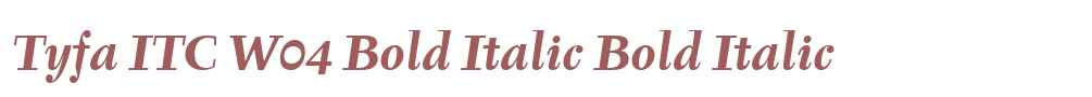 Tyfa ITC W04 Bold Italic