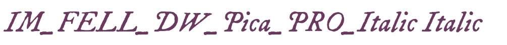 IM_FELL_DW_Pica_PRO_Italic