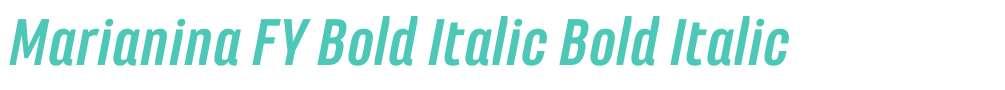 Marianina FY Bold Italic