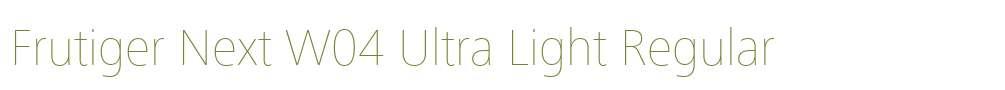 Frutiger Next W04 Ultra Light