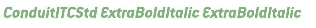 ConduitITCStd ExtraBoldItalic