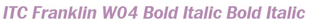 ITC Franklin W04 Bold Italic
