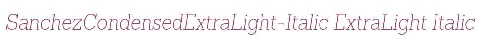 SanchezCondensedExtraLight-Italic