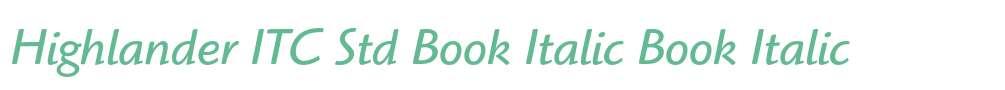 Highlander ITC Std Book Italic