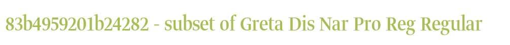 83b4959201b24282 - subset of Greta Dis Nar Pro Reg