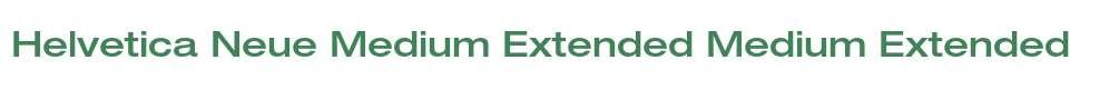 Helvetica Neue Medium Extended