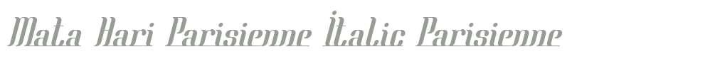 Mata Hari Parisienne Italic