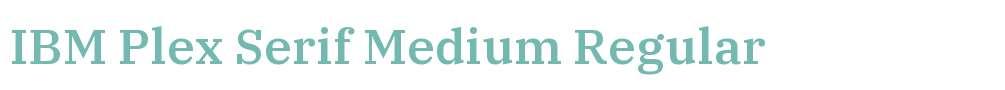 IBM Plex Serif Medium