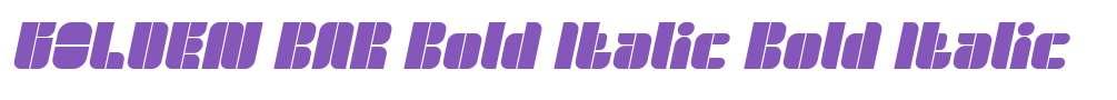 GOLDEN BAR Bold Italic