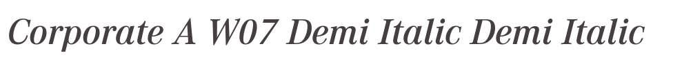Corporate A W07 Demi Italic