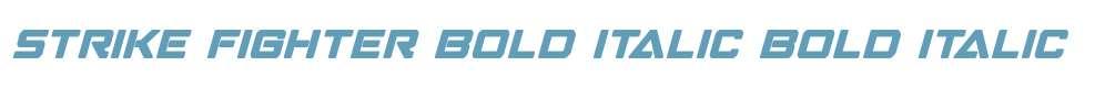 Strike Fighter Bold Italic