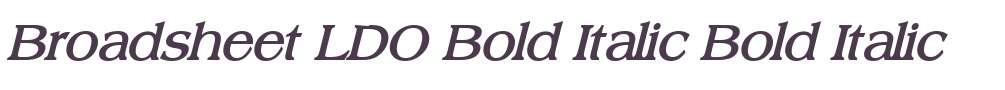 Broadsheet LDO Bold Italic