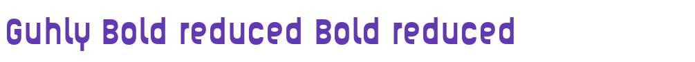 Guhly Bold reduced