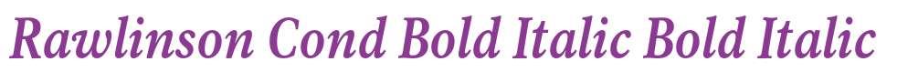 Rawlinson Cond Bold Italic