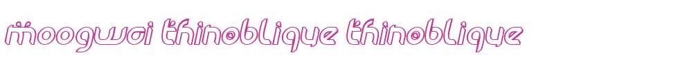 Moogwai ThinOblique