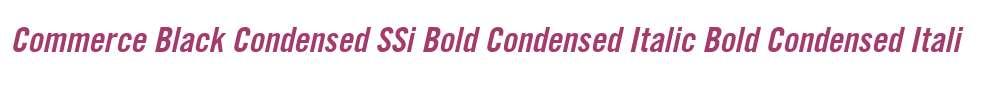 Commerce Black Condensed SSi Bold Condensed Italic