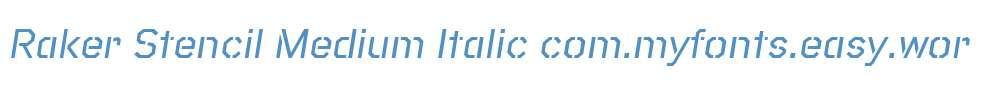 Raker Stencil Medium Italic