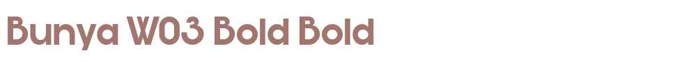 Bunya W03 Bold