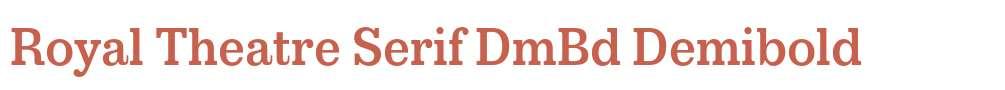 Royal Theatre Serif DmBd