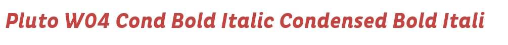 Pluto W04 Cond Bold Italic