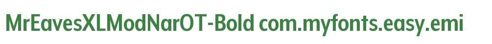 MrEavesXLModNarOT-Bold