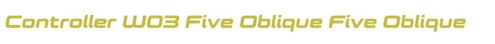 Controller W03 Five Oblique